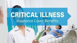 The Benefits of Critical Illness Insurance  - Asura